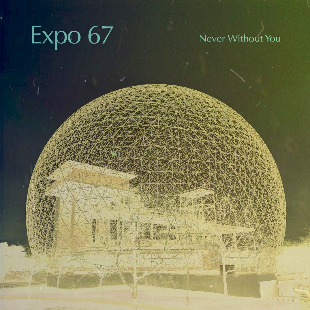 expo_67-never_without_you-artwork